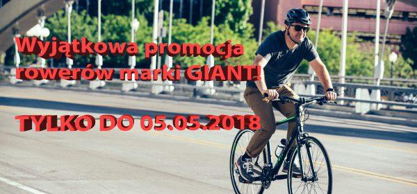 Wyjątkowa promocja rowerów marki GIANT